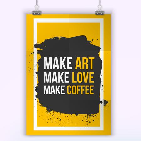 faire l amour: Faire de l'art. Faire l'amour. Faire du caf� Citation. Creative Vector Typographie Poster Concept