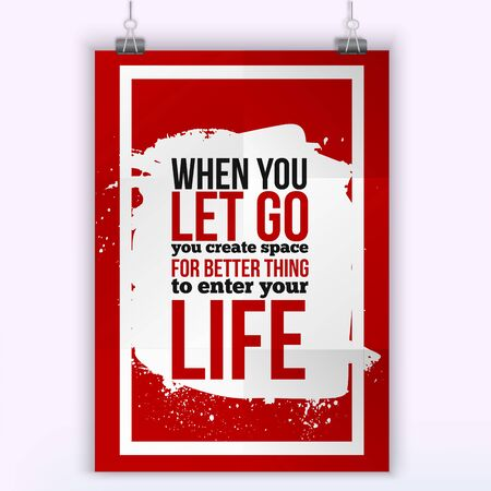 affirmation: Let better things enter your life. Positive affirmation, inspirational quote. Motivational typography posteron dark stain Illustration