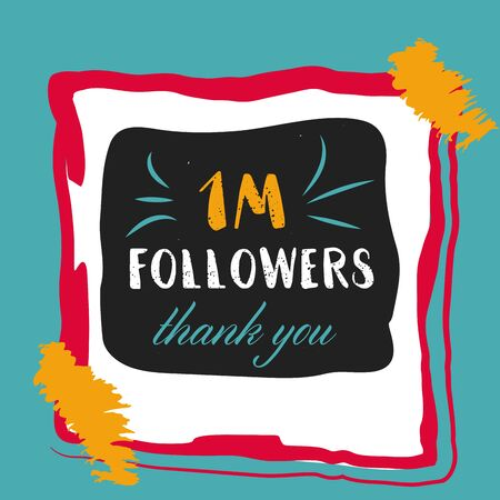 followers: 1 Million Followers Thank You for network friends. Modern brush calligraphy. Inspirational quote in photo frame with festive flags