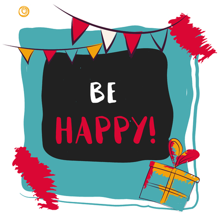 Be happy vector lettering background in photo frame. Vector
