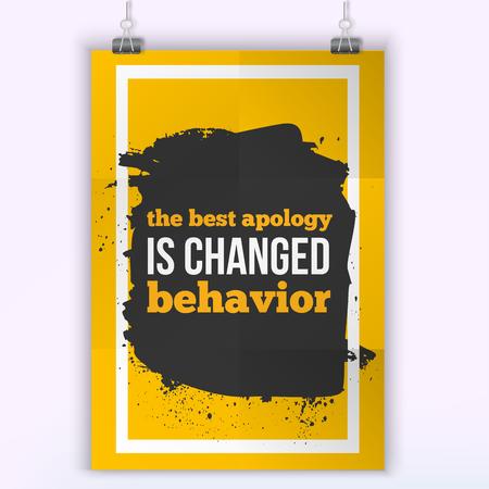 behavior: The best apology is changed behavior. Inspirational phrase on dark stain. Poster mock up