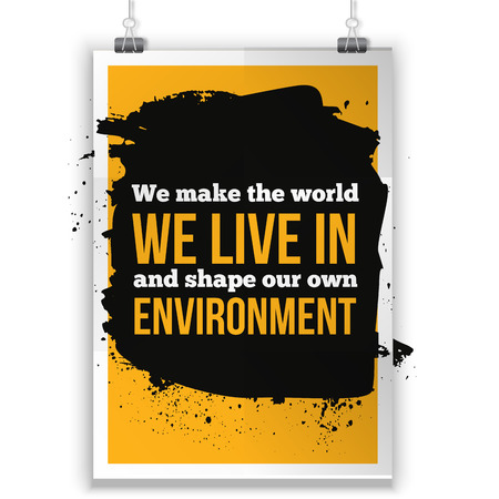 philosophy: We make the world we live in and shape our own environment. Buddhism Philosophy. Inspirational motivating quote poster for wall. A4 size easy to edit.