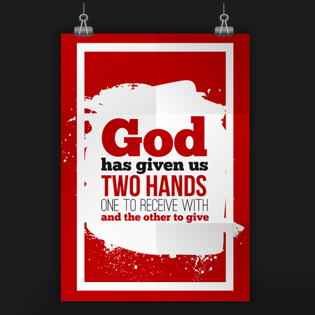 God has given us two hands. Vector simple design. Motivating, positive quotation. Poster for wall. A4 size easy to edit.