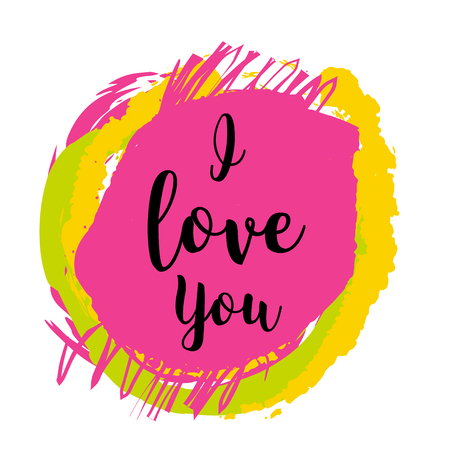 typo: I Love You - handmade calligraphy, vector isolated on colorful background. Concept image poster for wall art prints, mock up, home interior card.