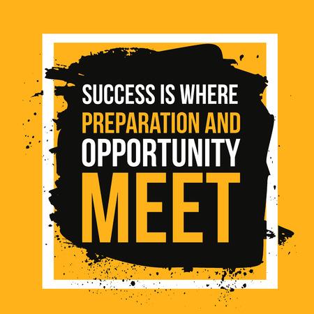 El éxito en la preparación y la oportunidad se encuentran. Lograr la meta, el éxito en la cita de motivación empresarial, la tipografía moderna fondo para el cartel