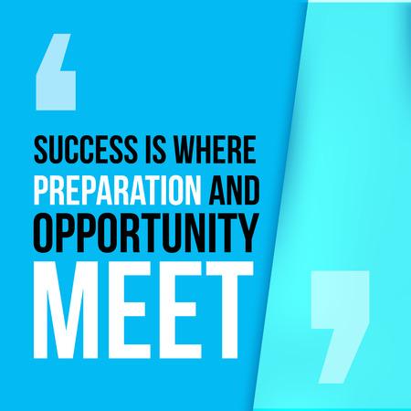 Succes waar de voorbereiding en kansen samenkomen. Te bereiken doel, succes in zaken motieven citaat, moderne typografie achtergrond voor poster