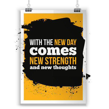 new day: With the new Day comes new strength. Inspirational quote about life, new week, positive phrase. Modern typography text on grunge background Illustration