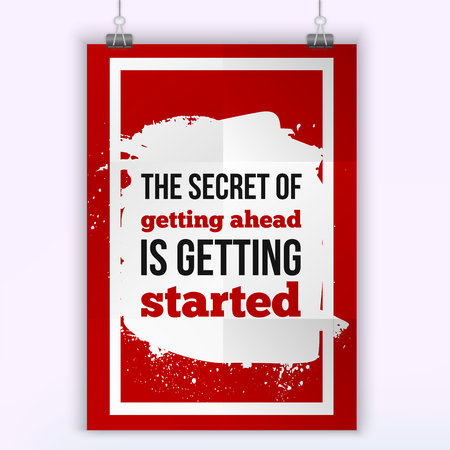 getting started: The secret of getting ahead is getting started. Motivation victory Quote. Poster template for invitation, greeting cards or t-shirt