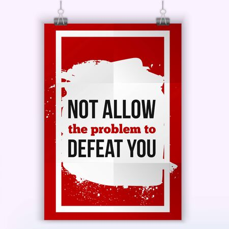 allow: Not allow the problem to defeat you. Poster on red background to provide help to someone in trouble or with a problem. Illustration