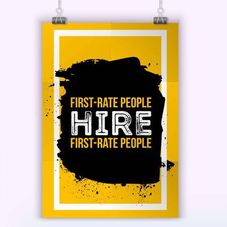 Erste Rate Leute einstellen. Motivzitat. Positive Bestätigung für Plakat. Vektor-Illustration.