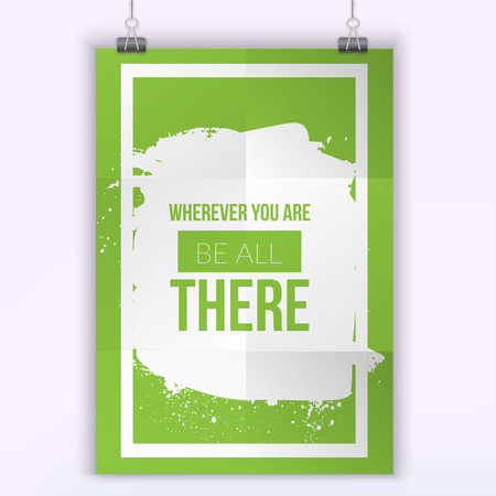 wherever: Wherever you are be all there card. Hand drawn lettering card. Ink illustration. Modern brush calligraphy. Isolated on white background.