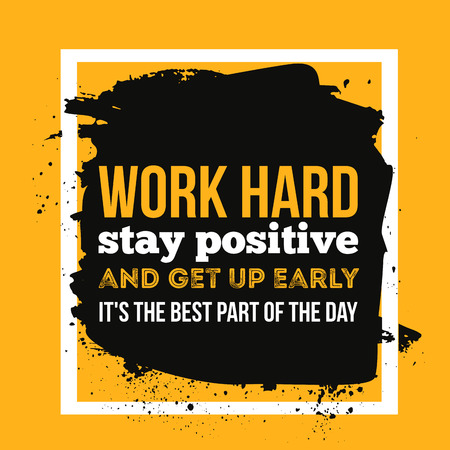 Work hard, stay positive quote. Greeting card with typography for banner, poster or clothing design