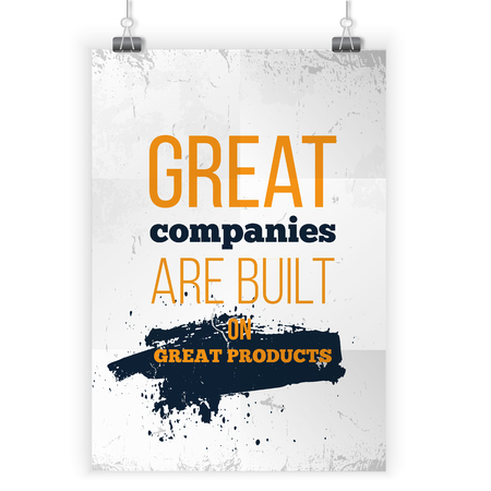 praise: Great companies are built on great products. Vector simple motivational quote. Black text over yellow background