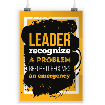 Leader recognize the problem. Inspirational motivational quote about leadership. Creative poster for wall Illustration
