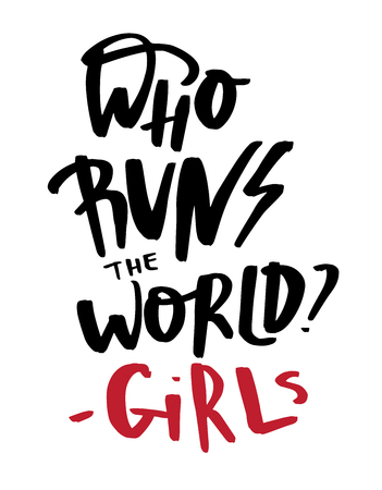 Who runs the world quotation about girls. Modern lettering inspirational quote on abstract white background. Hand drawn caption for apparel, t-shirts and cards 向量圖像