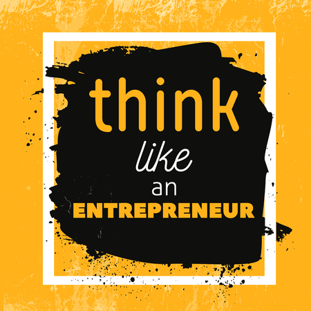 Think like entrepreneur Motivational Quote Poster. Vector phrase on dark background. Best for posters, cards design, social media banners
