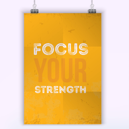 Focus your strength vector typography poster design. Print for wall on black stain with frame.