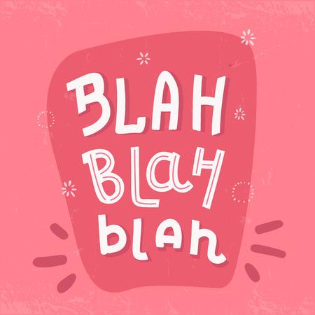 Blah Typography poster, t-shirt writing on pink background.