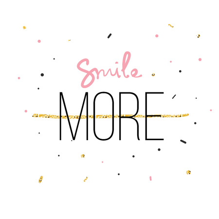 Smile More Fashion print for tshirt with hand writing in vector and glitter. Modern quotation message. Ilustração Vetorial