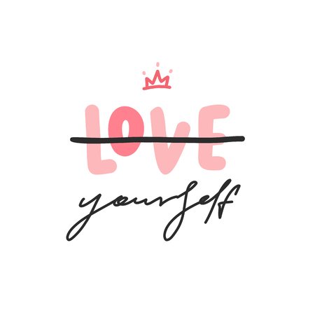 Love Yourself. Vector typograohy fashion poster with lettering phrase and crown