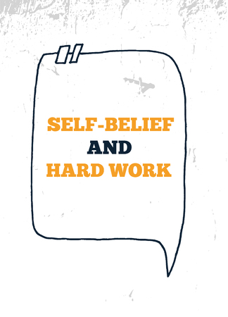 Hard Work And Self Belief. Inspiring Creative Motivation Quote Poster Template. Vector Typography