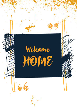 Welcome Home poster design.