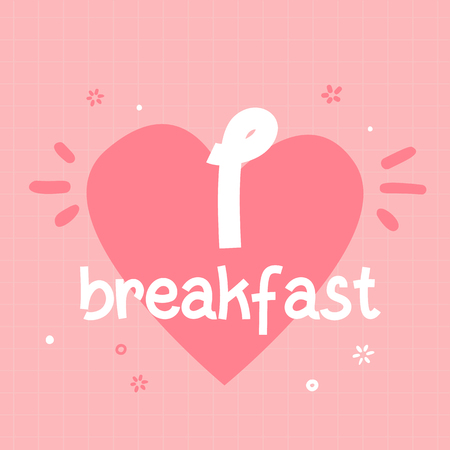I love breakfast typography poster for wall on pink
