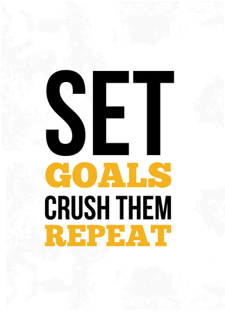 set goals crush them repeat Inspirational quote, wall art poster design. Success business concept. Motivational quotation. Ilustracje wektorowe
