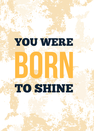 You were born to shine. Motivational wall art on yellow