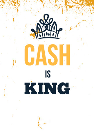 Cash is King. Motivational wall art on yellow background. Inspirational business poster for office, success concept