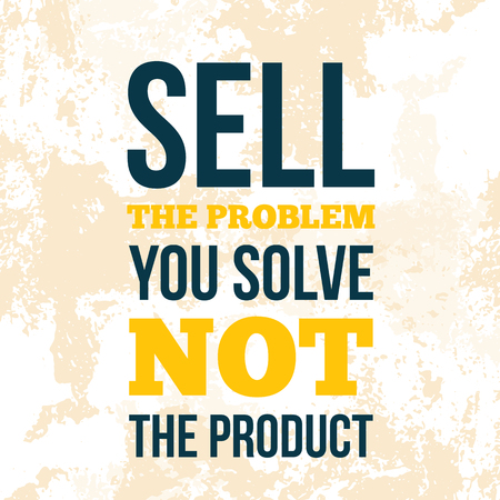 Sell the problem, not the product. Motivation design, wall art on light