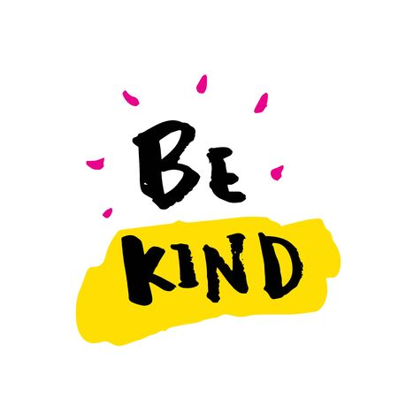 Be Kind slogan for t-shirt, poster, greeting card. Vector typography design. Wisdom quote