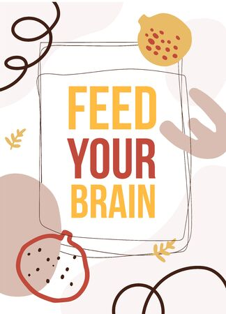 Feed your brain. Typography poster design.