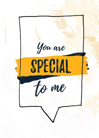 You are special to Me Quote poster. Print t-shirt illustration, modern typography. Decorative inspiration. Иллюстрация