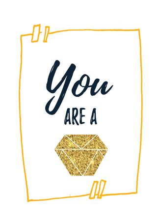 You are a diamond vector motivational quote poster, shiny element, inspirational design