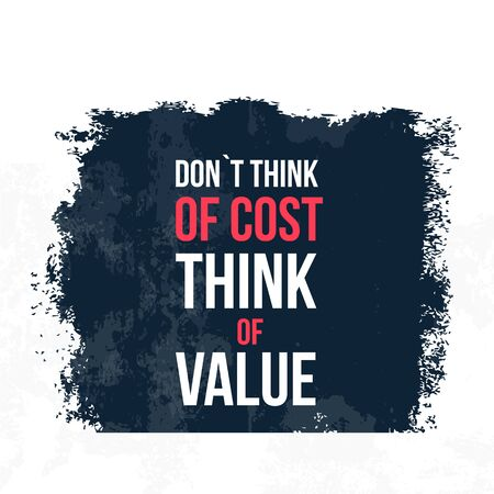 Do not think of Cost Typography quote poster. Motivational grunge design, positive saying, printable slogan.
