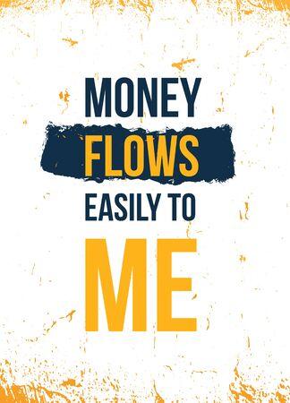 Money Flows easily to me.