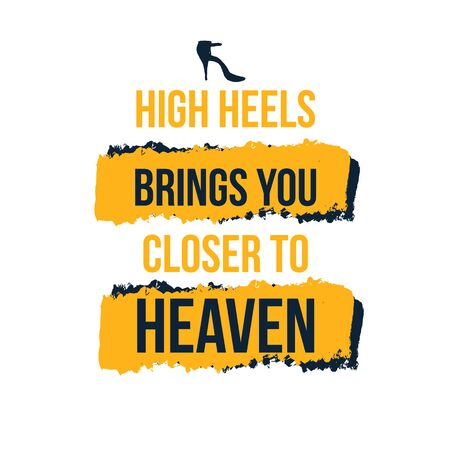 high Hils brings you to the Heaven. Vector poster design, typography illustration. Stock Illustratie