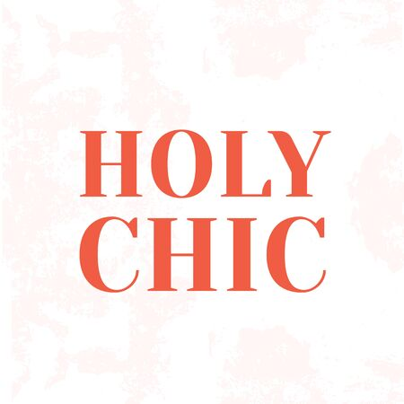 Holy Chick Beautiful modern poster quote.