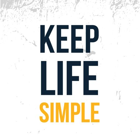 Keep Life Simple poster typography, simple design, positive quote.