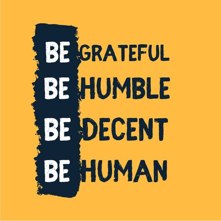 Be humble, work hard typography wall poster, motivational background for mug, success concept