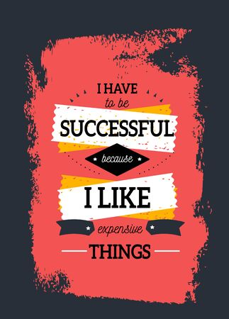 Success poster quote, typography design, luxury life concept, print wallpaper, stamp texture.