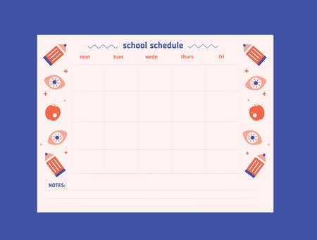 Printable Hipster School schedule design template with pencil, eye in flat style. Vector template. Calendar Daily planner. Paper sheet.
