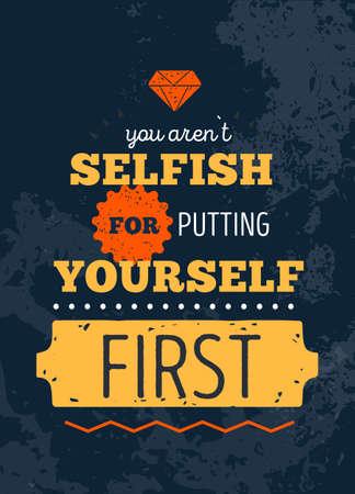 Selfish quote.