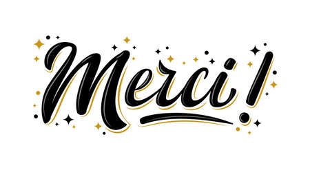 Isolated vector lettering with golden stars. Handwritten modern brush lettering Merci! on white. Text in french for postcard, invitation, T-shirt print design, banner, motivation poster, web, icon. Illustration