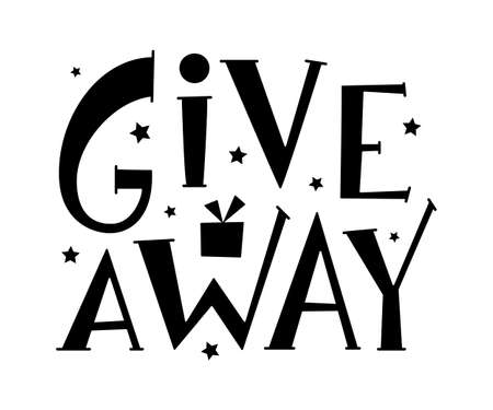 Giveaway hand drawn sign with stars and gift. Handwritten text isolated on white background for promotion in social network, for banner, poster, stories in business account. Vector illustration Ilustración de vector