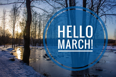 banner Hello March.Greeting card. The beginning of the new season. Spring came Imagens