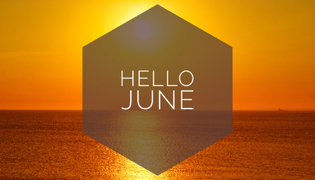Banner hello june. Text on the photo. Text hello June. New month. New season. Summer month. Text on sunset photo. Summer sunset