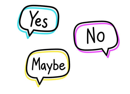 Yes no maybe. Handwritten lettering illustration. Black vector text in blue, yellow and pink neon speech bubbles. Simple outline style