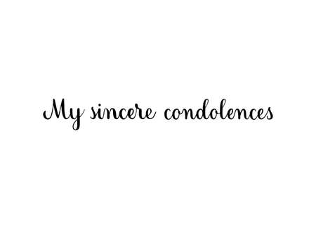 My sincere condolences. Handwritten black vector text on white background. Brush calligraphy style. Condolence message. Çizim